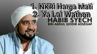 HABIB SYEH_ NKRI Harga Mati Dan Ya Lal Wathon Terbaru MP3