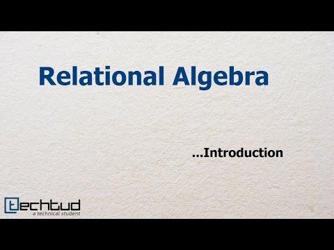 Introduction to Relational Algebra | Database Management System