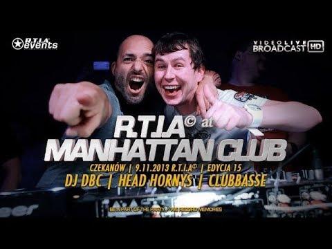 🎬 Video Live - Manhattan Club - DBC, HEAD HORNYS, CLUBBASSE [R.T.I.A 15] || RE-UPLOAD