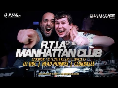 🎬 Video Live - Manhattan Club - DBC, HEAD HORNYS, CLUBBASSE [R.T.I.A 15] || RE-UPLOAD