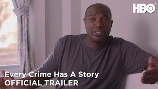 Every Crime Has A Story (2019): Official Trailer | HBO