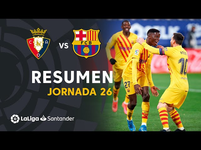 Resumen de CA Osasuna vs FC Barcelona (0-2)