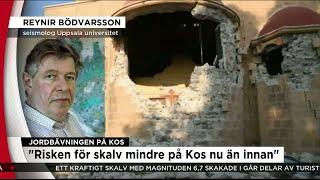 """Seismolog: """"Jag hade också sovit utomhus i natt om jag var på Kos"""" - Nyheterna (TV4)"""