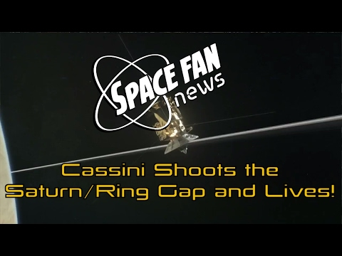Cassini Shoots the Saturn/Ring Gap and Lives!; U.S. Astronaut Sets an ISS Record; SFN Has New Stuff