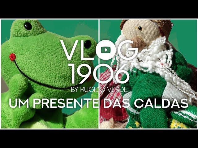 VLOG1906 - Um Presente das Caldas