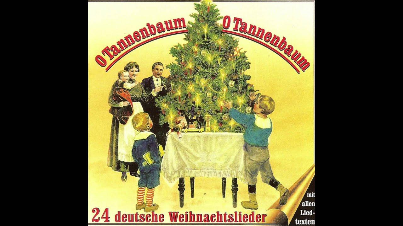 Deutsche Weihnachtslieder Kostenlos Hören.O Tannenbaum O Tannenbaum 24 Deutsche Weihnachtslieder Das Komplette Album