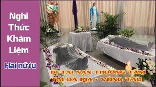 Hai nữ tu bị tai nạn thương tâm tại Bà Rịa - Vũng Tàu ngày 16-03-2019, Nghi thức Nhập quan an táng