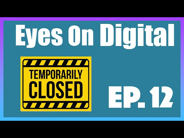 Keeping Clients Engaged During a Temporary Closure   Eyes On Digital   Episode 12