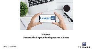 Webinar: Utiliser LinkedIn pour développer son business