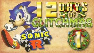 Sonic R Glitches - 12 Days of Glitchmas - Day 1