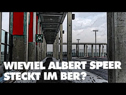 Wieviel Albert Speer steckt im BER?