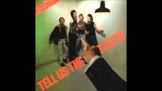 Tell Us The Truth - FULL ALBUM