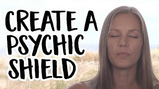 Psychic Protection - Creating a Psychic Shield with Golden Light and Help from Archangel Michael