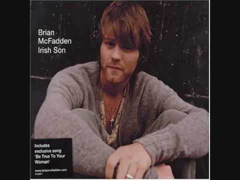 Brian McFadden songs - Be true to your woman 08 of 11