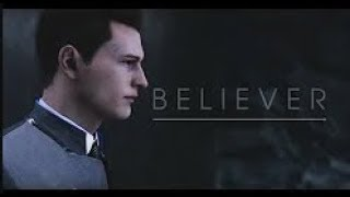Believer- (RUS SONG) [Detroit: Become Human] Connor