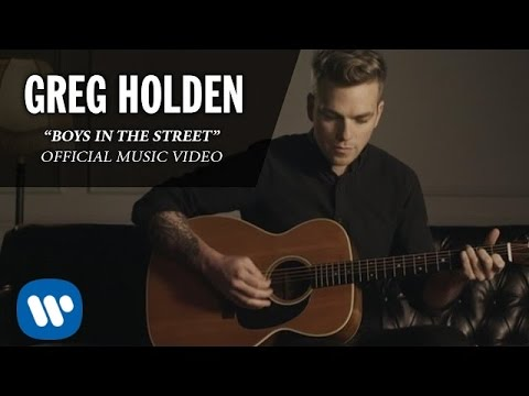 Greg Holden - Boys In The Street (Official Music Video)