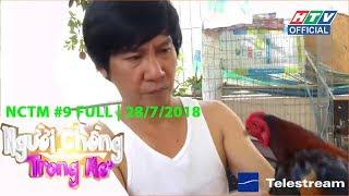 """HTV NGƯỜI CHỒNG TRONG MƠ  Mỹ Linh chia sẻ chuyện tình """"Cọc đi tìm trâu"""" với Lê Huỳnh   NCTM #9 FULL"""