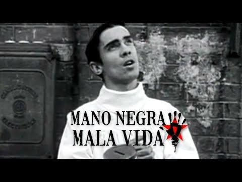Mano Negra - Mala Vida (Clip Officiel)