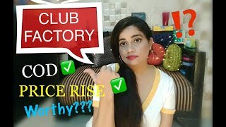 THE TRUTH ABOUT CLUB FACTORY | COD, PRICE RISE, ETC.|TheLifeSheLoved| Sana K