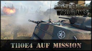 World of Tanks - Live: T110E4 auf Mission [ deutsch | gameplay ]