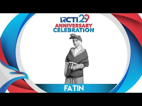 RCTI 29 : ANNIVERSARY CELEBRATION – Fatin