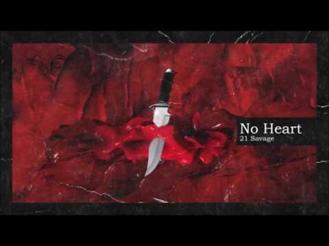 21 Savage & Metro Boomin - No Heart 1 HOUR LONG