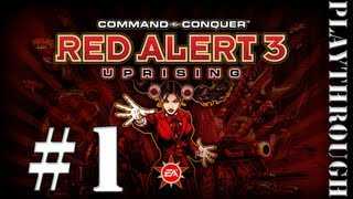 Red Alert 3 Uprising Playthrough - Part 1 (Soviet)