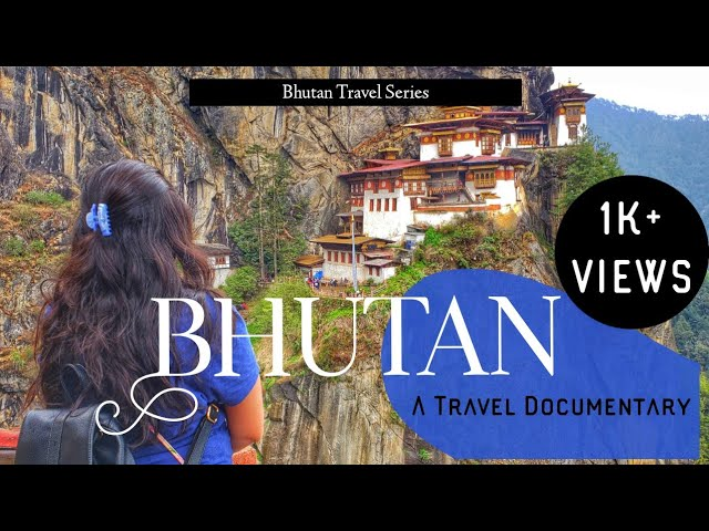 Bhutan - Land of Happiness   A Travel Documentary   Traveller By Birth   Hiral Pandya