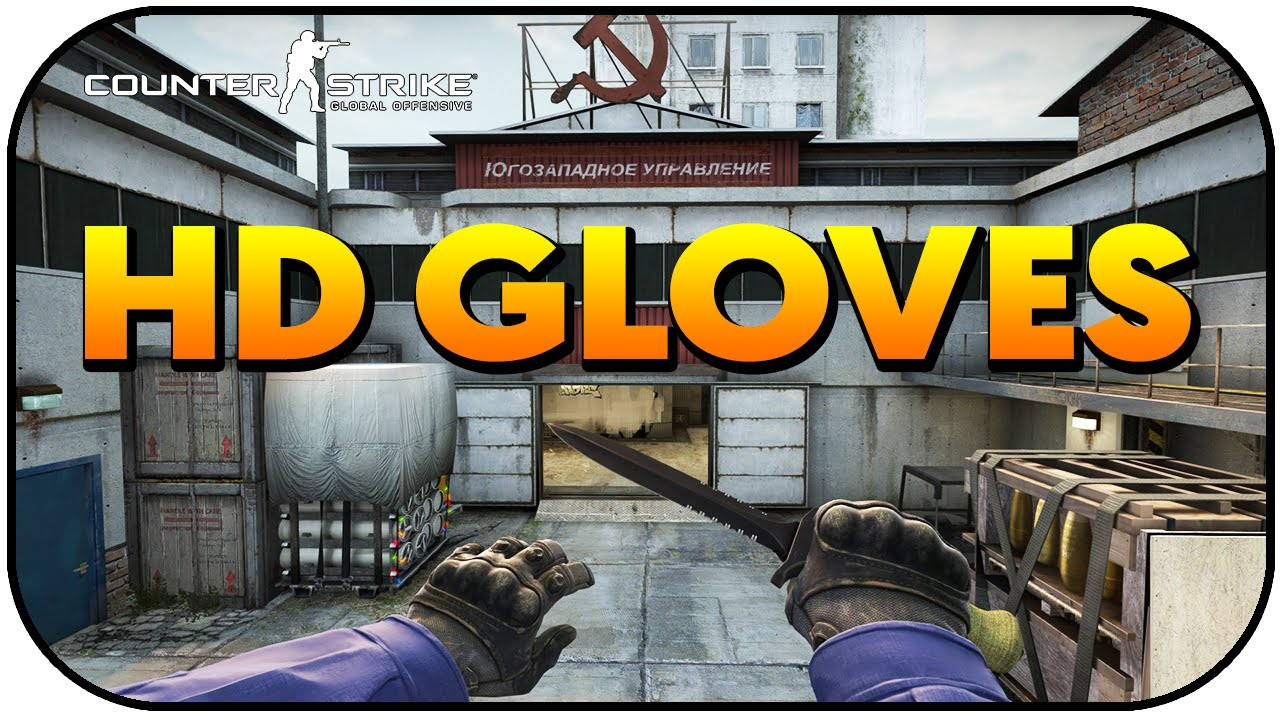 CSGO Update - 1/7/2016 (High Definition Gloves!)