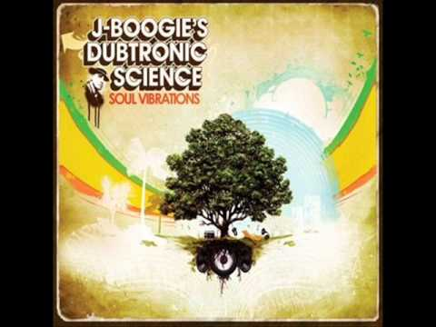 J-Boogie's Dubtronic Science - Deep in the cut