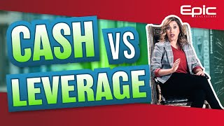 Paying Cash vs Using Leverage in Real Estate Investing