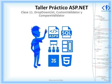 Clase 11 Taller Práctico ASP.NET. DropDownList, CustomValidator y CompareValidator