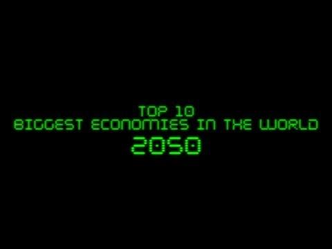 FUTURE: Top 10 Biggest Economies In The World In 2050