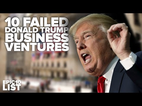 10 FAILED DONALD TRUMP Business Ventures
