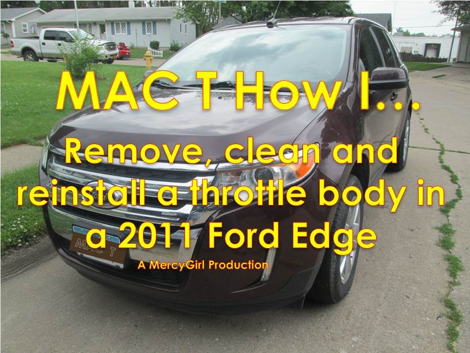 2011 Ford Edge Throttle Body Cleaning Removal And