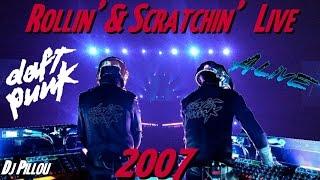 DAFT PUNK (2007) Live PARIS - ROLLIN