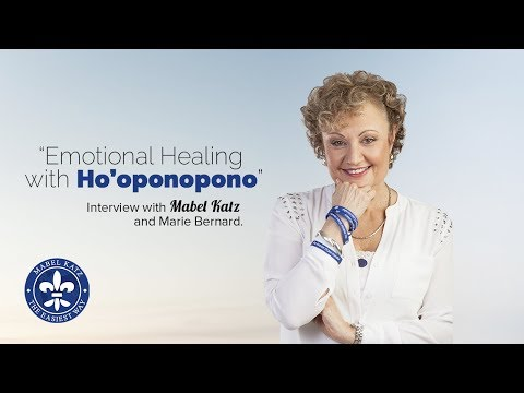 """Emotional Healing With Ho'oponopono"" · Mabel Katz Interviewed By Marie Benard · January 15, 2010"