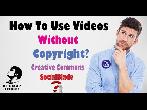 How to use Youtube Videos Without Copyright|Creative Commons|SocialBlade