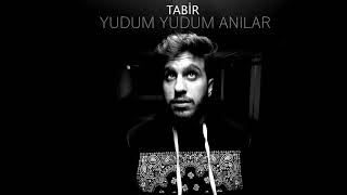 Tabir - Yudum Yudum Anılar (Official Audio)
