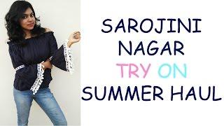 Sarojini Nagar Haul 2017 | Try On Clothing Summer Haul