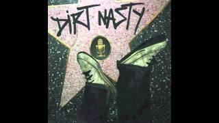 Dirt Nasty - Wanna Get High (feat. Andre Legacy)