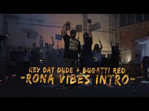 Kev Dat Dude + Bugatti Red -Rona Vibes Intro- (Official Musicvideo)