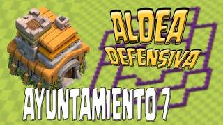 Diseño Aldea Defensiva Ayuntamiento Lvl 7 - Clash of Clans