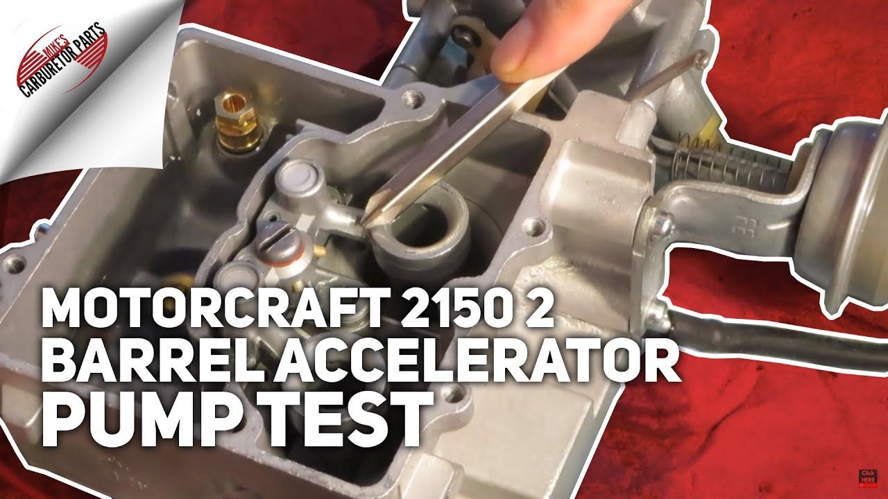 Motorcraft 2150 2 Barrel Accelerator Pump Test