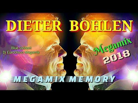 DIETER BOHLEN - 2018- BLUE SYSTEM. Megamix Memory/Dj EuroDisco