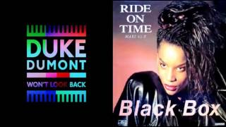 Duke Dumont Wont Look Back - Black Box Ride On Time Remix Mashup