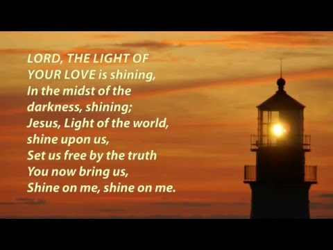 Lord, the light of Your love (Shine, Jesus, shine)
