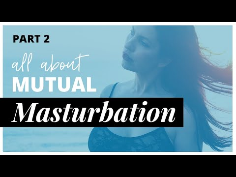 Benefits of Masturbation for Relationships from YouTube · Duration:  5 minutes 3 seconds