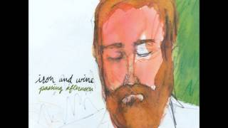 Watch Iron  Wine Dearest Forsaken video