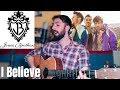 Jonas Brothers - I Believe - Cover
